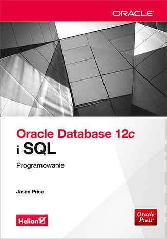 Okładka książki/ebooka Oracle Database 12c i SQL. Programowanie