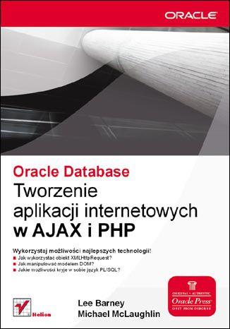Okładka książki Oracle Database. Tworzenie aplikacji internetowych w AJAX i PHP