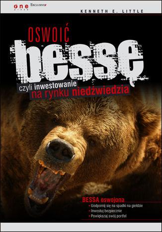 Okładka książki Oswoić bessę, czyli inwestowanie na rynku niedźwiedzia