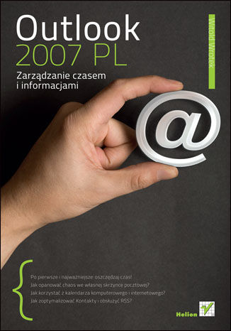 Okładka książki Outlook 2007 PL. Zarządzanie czasem i informacjami