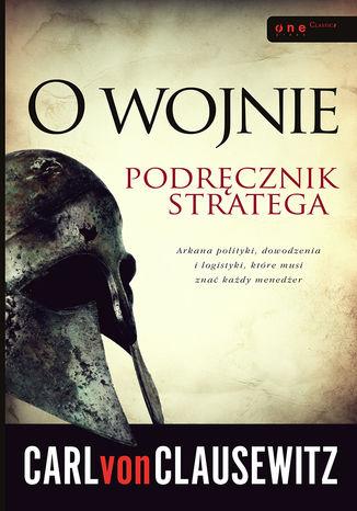 Okładka książki/ebooka O wojnie. Podręcznik stratega