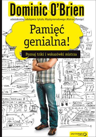 Okładka książki/ebooka Pamięć genialna! Poznaj triki i wskazówki mistrza