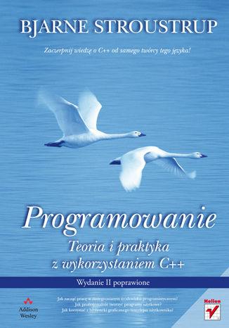 Okładka książki/ebooka Programowanie. Teoria i praktyka z wykorzystaniem C++. Wydanie II poprawione