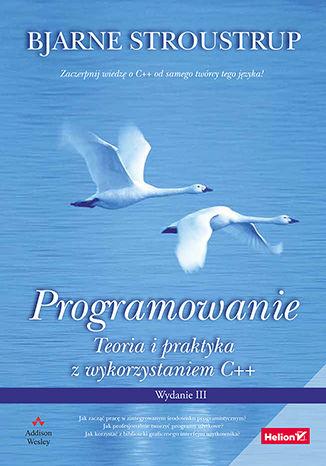 Okładka książki/ebooka Programowanie. Teoria i praktyka z wykorzystaniem C++. Wydanie III