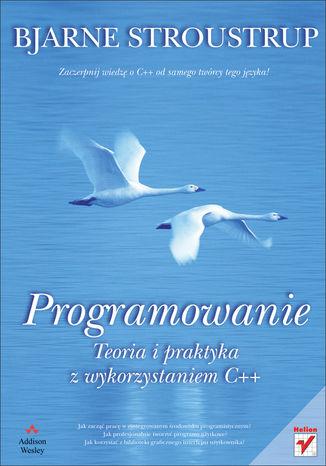 Okładka książki/ebooka Programowanie. Teoria i praktyka z wykorzystaniem C++