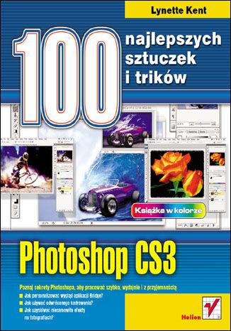 Okładka książki Photoshop CS3. 100 najlepszych sztuczek i trików