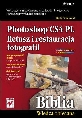 Okładka książki/ebooka Photoshop CS4 PL. Retusz i restauracja fotografii. Biblia
