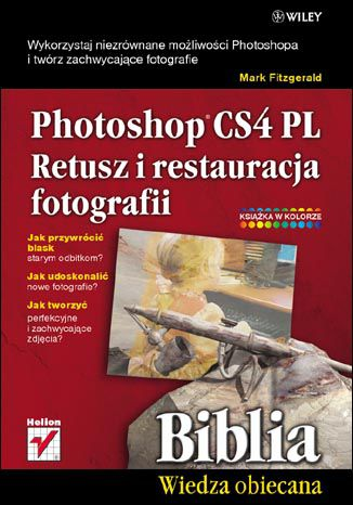 Okładka książki Photoshop CS4 PL. Retusz i restauracja fotografii. Biblia