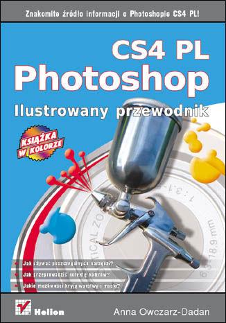 Okładka książki Photoshop CS4 PL. Ilustrowany przewodnik