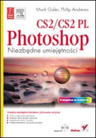 Okładka książki Photoshop CS2/CS2 PL. Niezbędne umiejętności