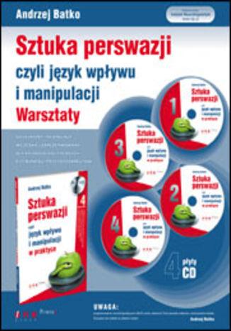 Okładka książki SZTUKA PERSWAZJI, czyli język wpływu i manipulacji. Warsztaty