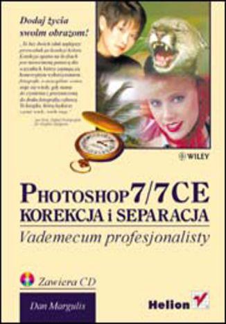 Okładka książki/ebooka Photoshop 7/7 CE. Korekcja i separacja. Vademecum profesjonalisty