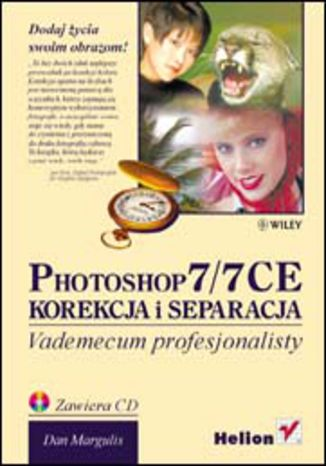 Okładka książki Photoshop 7/7 CE. Korekcja i separacja. Vademecum profesjonalisty