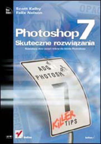 Okładka książki/ebooka Photoshop 7. Skuteczne rozwiązania