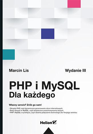 Okładka książki/ebooka PHP i MySQL. Dla każdego. Wydanie III