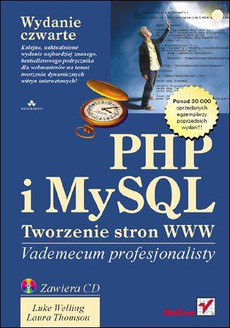 Okładka książki PHP i MySQL. Tworzenie stron WWW. Vademecum profesjonalisty. Wydanie czwarte