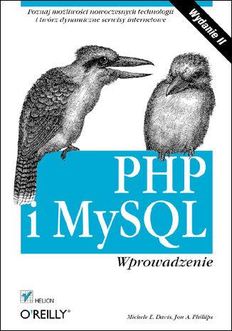 Okładka książki PHP i MySQL. Wprowadzenie. Wydanie II