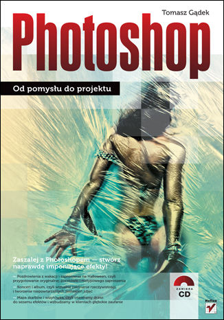 Okładka książki Photoshop. Od pomysłu do projektu