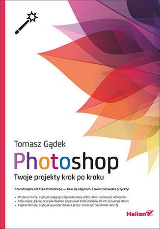 Okładka książki/ebooka Photoshop. Twoje projekty krok po kroku
