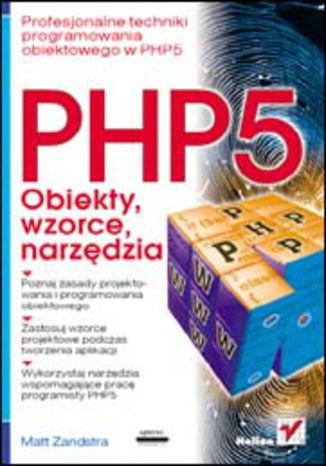 Okładka PHP5 obiekty, wzorce, narzędzia