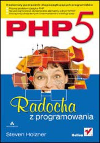 Okładka książki PHP5. Radocha z programowania