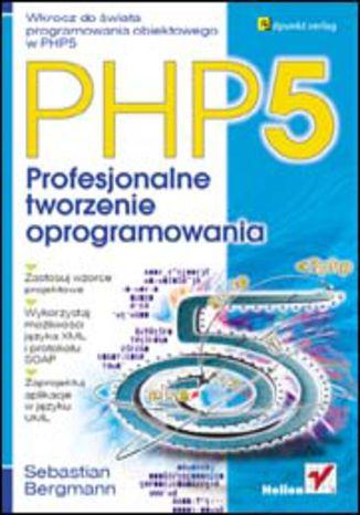 Okładka książki/ebooka PHP5. Profesjonalne tworzenie oprogramowania