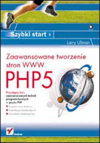 Okładka książki/ebooka PHP5. Zaawansowane tworzenie stron WWW. Szybki start