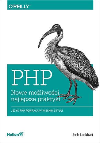 Okładka książki PHP. Nowe możliwości, najlepsze praktyki