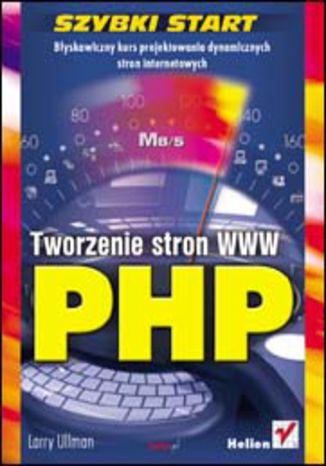 Okładka książki/ebooka PHP. Tworzenie stron WWW. Szybki start