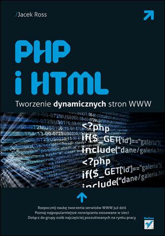 Okładka książki PHP i HTML. Tworzenie dynamicznych stron WWW