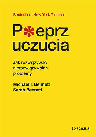 Okładka książki/ebooka Pieprz uczucia. Jak rozwiązywać nierozwiązywalne problemy