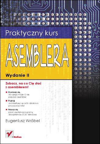 Okładka książki/ebooka Praktyczny kurs asemblera. Wydanie II