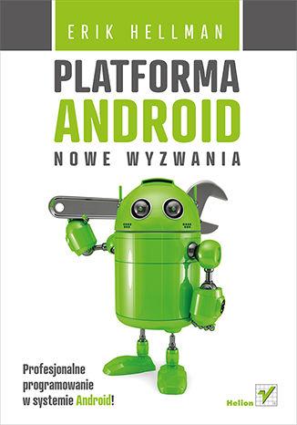 Okładka książki Platforma Android. Nowe wyzwania