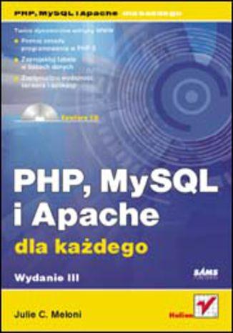 Okładka książki PHP, MySQL i Apache dla każdego. Wydanie III