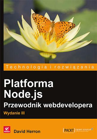 Okładka książki/ebooka Platforma Node.js. Przewodnik webdevelopera. Wydanie III