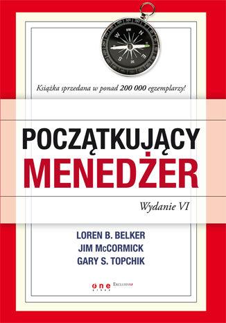 Okładka książki Początkujący menedżer. Wydanie VI