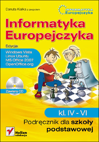 Ebook Informatyka Europejczyka. Podręcznik dla szkoły podstawowej, kl. IV - VI. Edycja: Windows Vista, Linux Ubuntu, MS Office 2007, OpenOffice.org