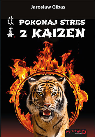 Okładka książki Pokonaj stres z Kaizen. Książka z autografem