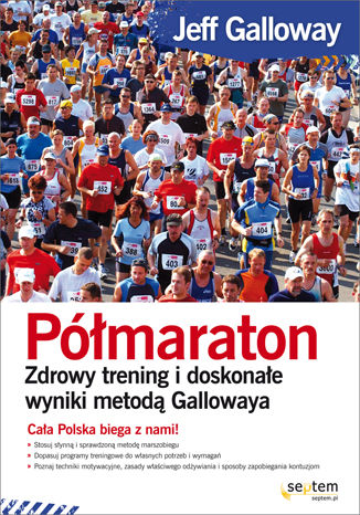 Okładka książki/ebooka Półmaraton. Zdrowy trening i doskonałe wyniki metodą Gallowaya