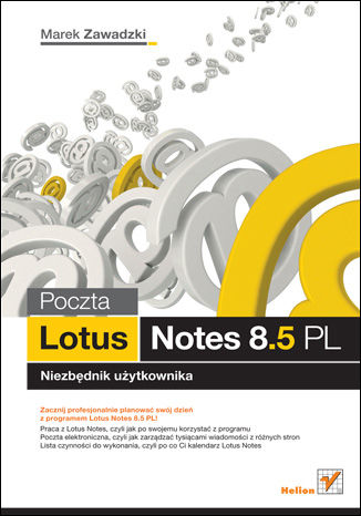 Okładka książki/ebooka Poczta Lotus Notes 8.5 PL. Niezbednik uzytkownika