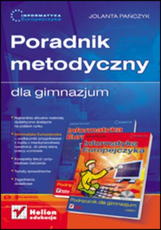 Okładka książki Informatyka Europejczyka. Poradnik metodyczny dla gimnazjum