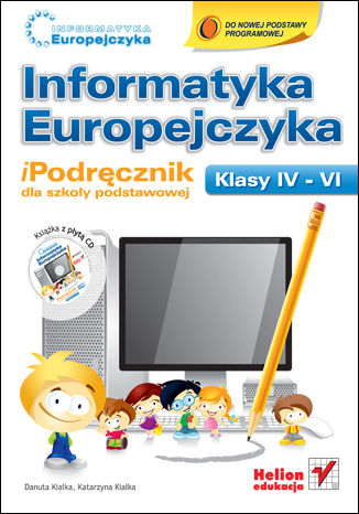 Okładka książki Informatyka Europejczyka. iPodręcznik dla szkoły podstawowej, kl. IV - VI
