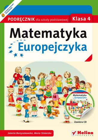 Okładka książki Matematyka Europejczyka. Podręcznik dla szkoły podstawowej. Klasa 4