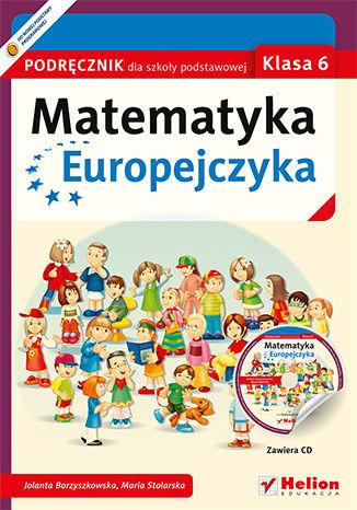 Okładka książki/ebooka Matematyka Europejczyka. Podręcznik dla szkoły podstawowej. Klasa 6