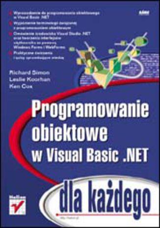 Okładka książki/ebooka Programowanie obiektowe w Visual Basic .NET dla każdego