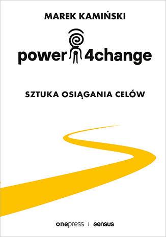 Okładka książki Power4Change. Sztuka osiągania celów