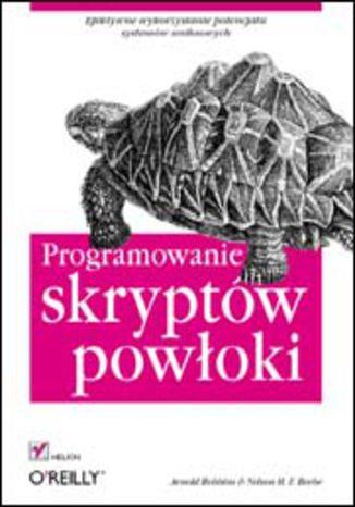 Okładka książki/ebooka Programowanie skryptów powłoki