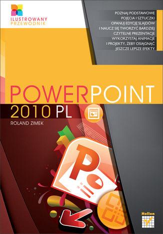Okładka książki/ebooka PowerPoint 2010 PL. Ilustrowany przewodnik