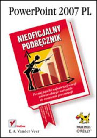 Okładka książki PowerPoint 2007 PL. Nieoficjalny podręcznik