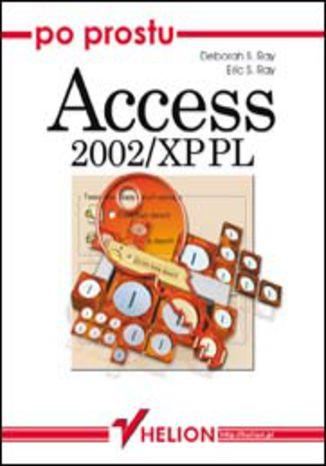 Okładka książki/ebooka Po prostu Access 2002/XP PL